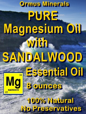 Ormus Minerals -PURE Magnesium Oil with SANDALWOOD E O